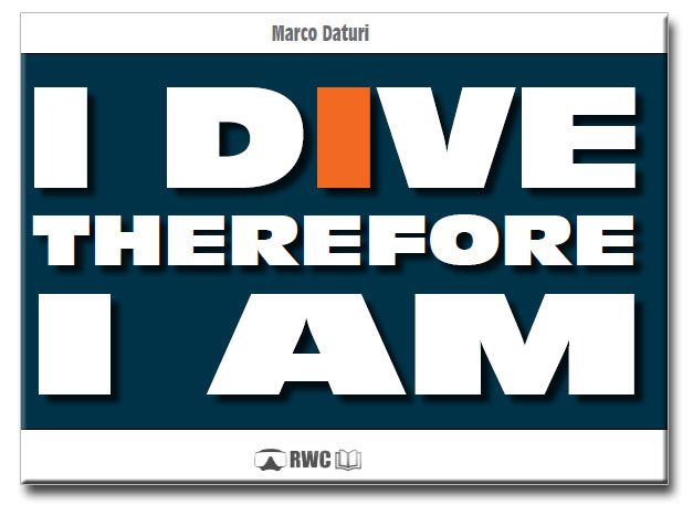 libro I Dive therefore I am di Marco Daturi