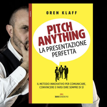 Pitch anything. La presentazione perfetta